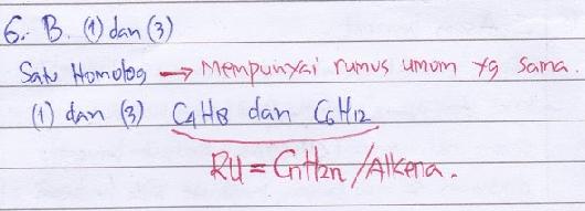 Perhatikan lima senyawa berikut. (1) C4H8 (2) C5H12 (3) C6H12 (4) C4H10 (5) C5H8. Senyawa yang merupakan satu homolog ditunjukkan oleh nomor… A. (1) dan (2) B. (1) dan (3) C. (2) dan (3) D. (2) dan (5) E. (3) dan (4)